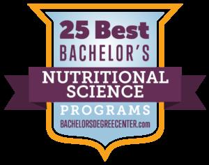 25 Best Bachelor's in Nutritional Sciences Degree Programs